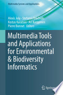 Multimedia Tools and Applications for Environmental   Biodiversity Informatics