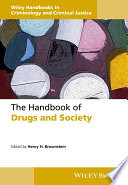 The Handbook Of Drugs And Society Book