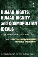 Human Rights  Human Dignity  and Cosmopolitan Ideals