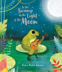 In the Swamp by the Light of the Moon ebook