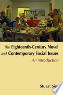 Eighteenth-Century Novel and Contemporary Social Issues: An Introduction