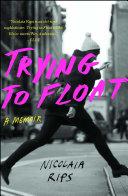 Trying to Float [Pdf/ePub] eBook