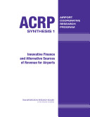Innovative Finance and Alternative Sources of Revenue for Airports