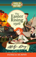 The Easter Rising 1916   Molly s Diary