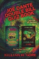 Joe Dante Double Bill Quiz Book