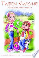 Tween Kwisine PDF Book