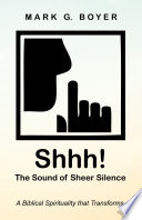 Shhh  The Sound of Sheer Silence