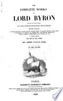 Complete Works of Lord Byron, from the Last London Edition