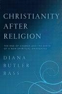 Christianity After Religion [Pdf/ePub] eBook