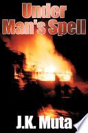 Under Man s Spell Book