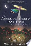 The Angel Whispered Danger Book