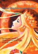 Maria Magdalena und Avalon