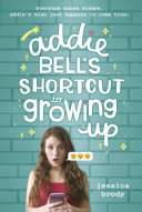 Pdf Addie Bell's Shortcut to Growing Up