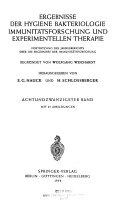 Ergebnisse der Hygiene, Bakteriologie, Immunitätsforschung und experimentellen Therapie