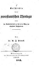 Geschichte der protestantischen Theologie von der Konkordienformel an bis in die Mitte des achtzehnten Jahrhunderts