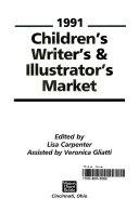 Children s Writer s and Illustrator s Market  1991