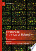 Personhood In The Age Of Biolegality Book PDF