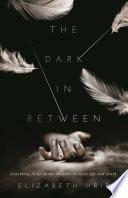 The Dark In Between