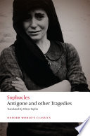 Sophocles  Antigone and Other Tragedies