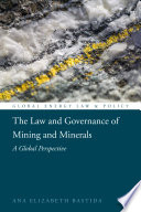 The Law and Governance of Mining and Minerals Book