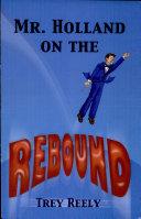 Mr. Holland on the Rebound [Pdf/ePub] eBook
