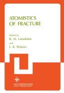 Pdf Atomistics of Fracture Telecharger