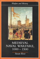 Medieval Naval Warfare  1000 1500