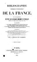 Bibliographie historique et topographique de la France (etc.)