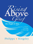 Rising Above Grief for People & Pets