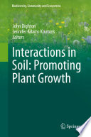 Interactions in Soil  Promoting Plant Growth