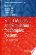 Smart Modeling and Simulation for Complex Systems Book