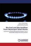Bio-fuel and Bio-fertilizer from Municipal Solid Waste