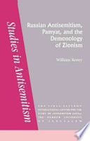 Russian Antisemitism Pamyat And The Demonology Of Zionism