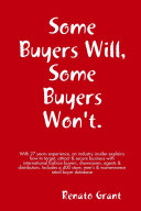 Some Buyers Will Some Buyers Won t