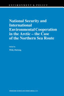 National Security and International Environmental Cooperation in the Arctic — the Case of the Northern Sea Route