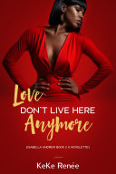 Love Don't Live Here Anymore ( Isabella Andrew Book 2) Pdf/ePub eBook