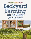 Backyard Farming on an Acre (More or Less) [Pdf/ePub] eBook
