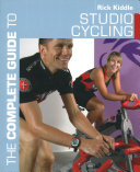 The Complete Guide to Studio Cycling