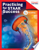 TIME FOR KIDS Practicing for STAAR Success: Reading: Grade 5