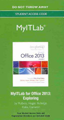 Exploring Microsoft Office 2013 MyITLab Access Card