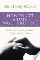 How to Get a Date Worth Keeping Pdf/ePub eBook
