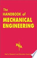 The Handbook of Mechanical Engineering