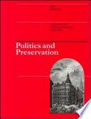 Politics and Preservation