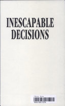 Inescapable Decisions