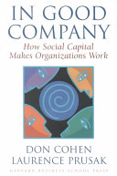 Pdf In Good Company How Social Capital Makes Organizations Work