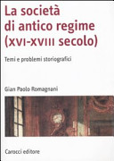 La società di antico regime, XVI-XVIII secolo