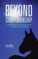 Beyond Companionship