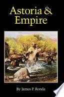Astoria And Empire
