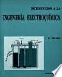 Introducción a la ingeniería electroquímica