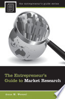 The Entrepreneur S Guide To Market Research